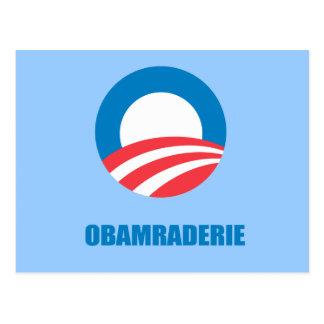 Pro-Obama - OBAMRADERIE Postcard