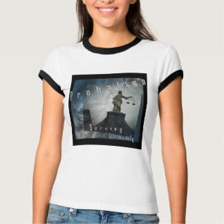 Probation - Serving Courts and Community (Womens) T-shirts