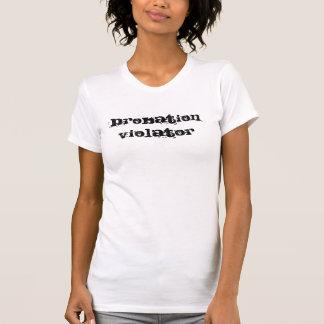 Probation Violator Shirts