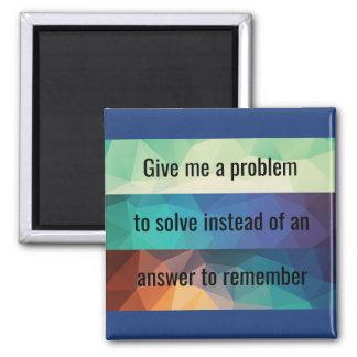 Problem solving magnet