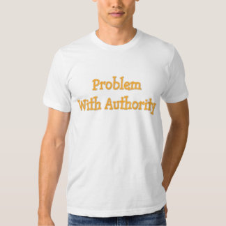 problemauthority tee shirts