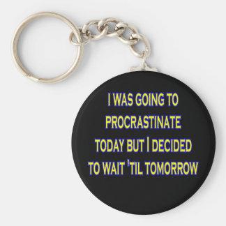 procrastinate irony keychain