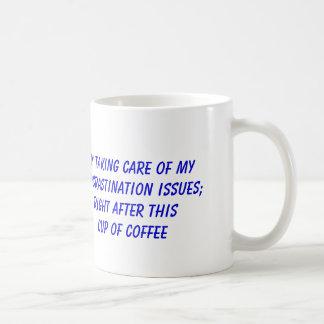 Procrastination and Coffee Classic White Coffee Mug