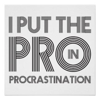 Procrastination Perfect Poster
