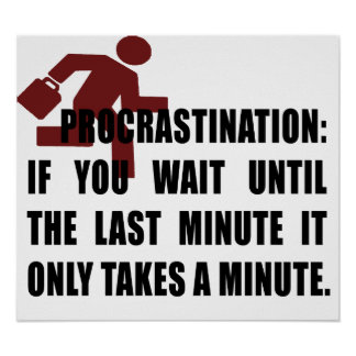 Procrastination Poster