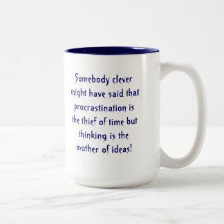 Procrastinators Mug