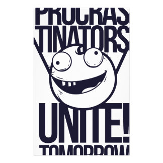 procrastinators unite tomorrow stationery