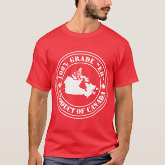 Product of Canada T-Shirt