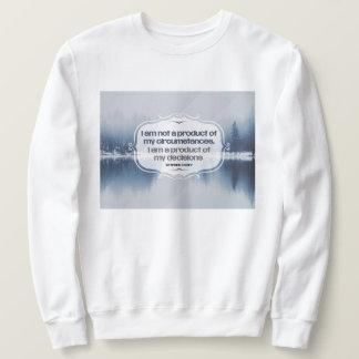 Product Of My Decisions Sweatshirt