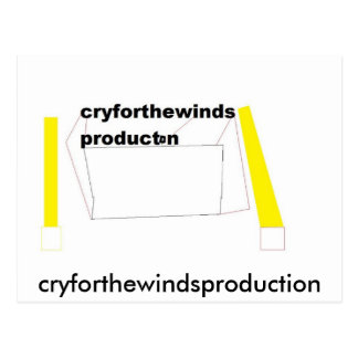 PRODUCTION, cryforthewindsproduction Postcard