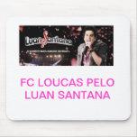 Produtos FC Loucas Pelo Luan Santana Mousepad