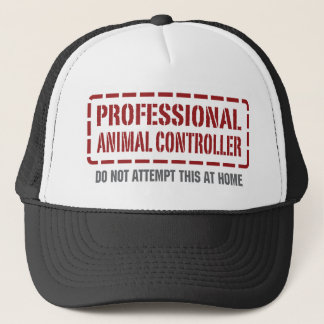 Professional Animal Controller Trucker Hat