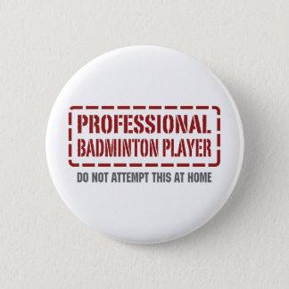 Professional Badminton Player 2 Inch Round Button