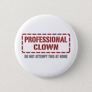 Professional Clown 2 Inch Round Button