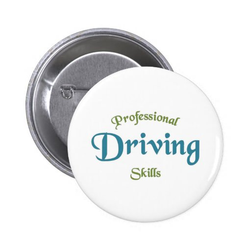 Professional Driving skills Pinback Buttons