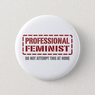 Professional Feminist 2 Inch Round Button