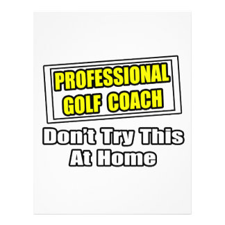 Professional Golf Coach Don t Try At Home Flyers