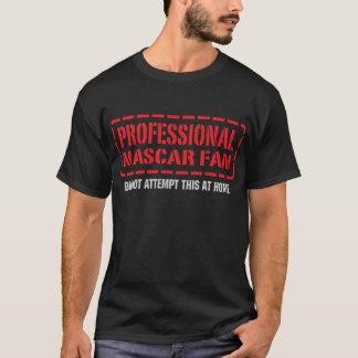 Professional NASCAR Fan T-Shirt