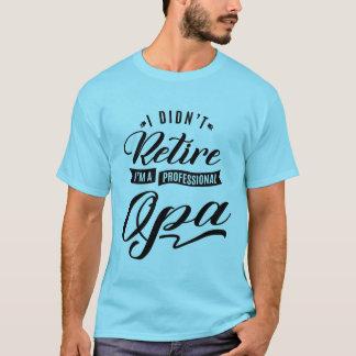 Professional Opa T-Shirt
