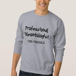 Professional Paleontologist I DIG FOSSILS Shirt