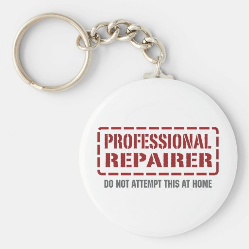 Professional Repairer Key Chains
