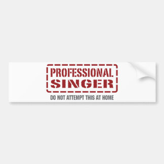 Professional Singer Bumper Sticker