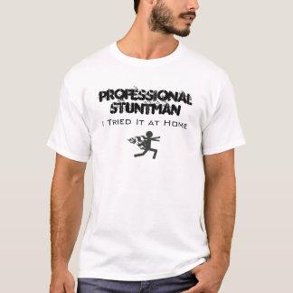 Professional Stuntman T-Shirt