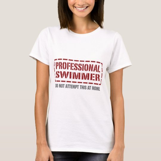 Professional Swimmer T-Shirt