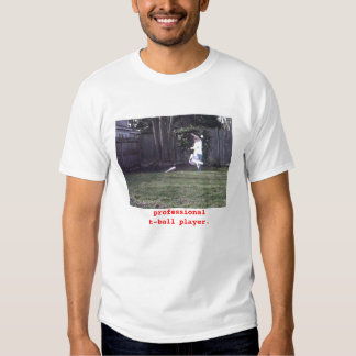 Professional T-Ball Player. Tshirt