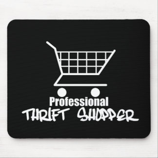 Professional Thrift Shopper Mouse Pad