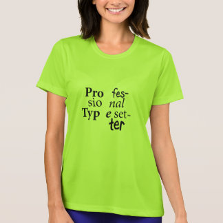 Professional Typesetter T-Shirt (Black Text)