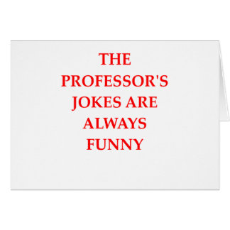 PROFESSOR GREETING CARD