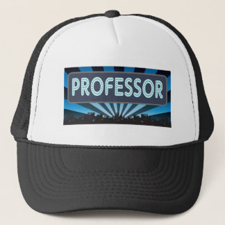 Professor Marquee Trucker Hat