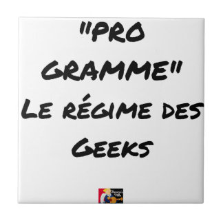 PROGRAM, the RÉGIME OF the GEEKS - Word games Tile