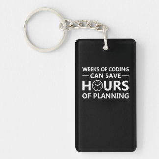Programmer Weeks Coding Save Hours Planning Keychain