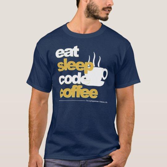 programmers t-shirt: eat sleep code coffee T-Shirt