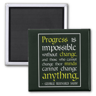 Progress and Change - Motivational Quote Magnet