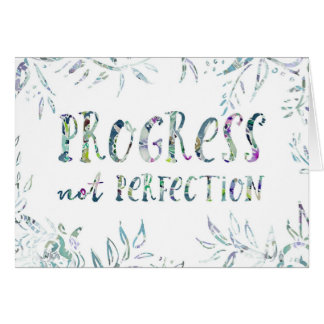 PROGRESS NOT PERFECTION Inspirational Quote Card