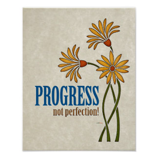 Progress, not perfection! (recovery quote) poster