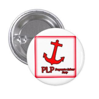 Progressive Labour Party 1 Inch Round Button