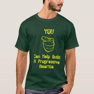 Progressives Need You! T-Shirt