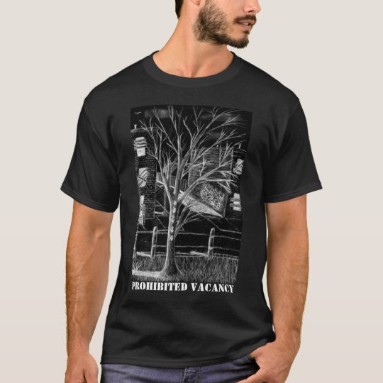 Prohibited Vacancy T-Shirt