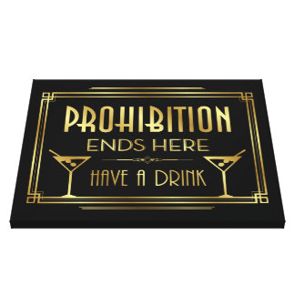 PROHIBITION ENDS HERE Canvas Sign
