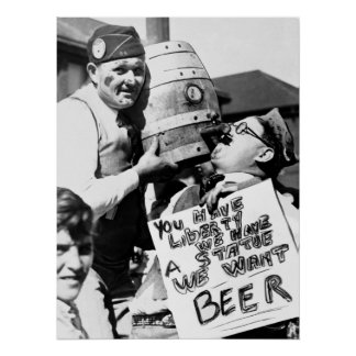 PROHIBITION - VETERANS WANT BEER POSTER