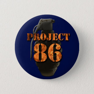 project 86 (band) 2 inch round button