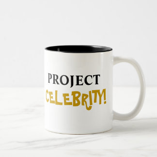 Project Celebrity! Add Your Name Two-Tone Coffee Mug