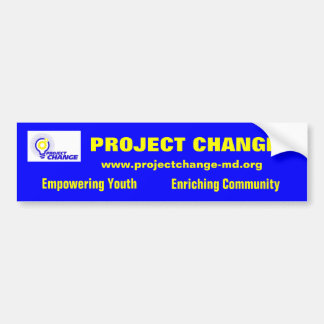 Project Change Bumper Sticker