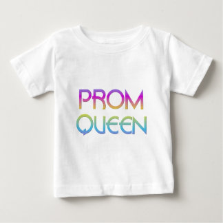 Prom Queen Baby T-Shirt