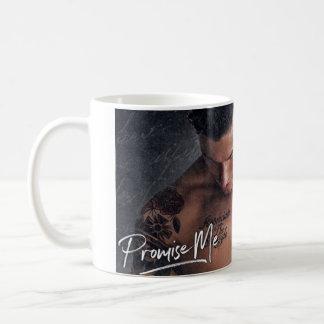 Promise Me Mug