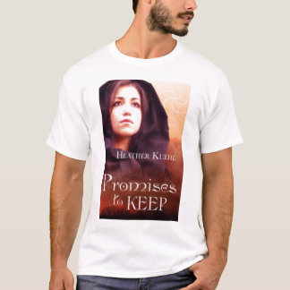 Promises to Keep shirt